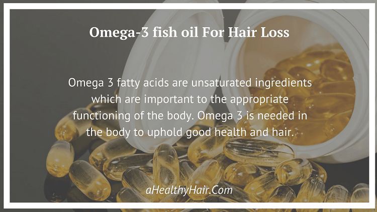Omega-3 fish oil For the treatment of Hair Loss
