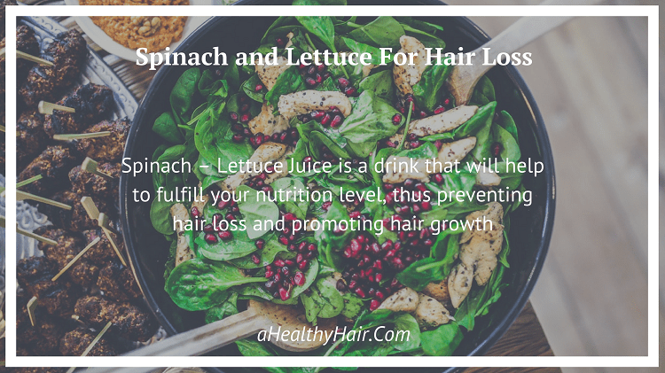 Spinach and Lettuce for hair loss