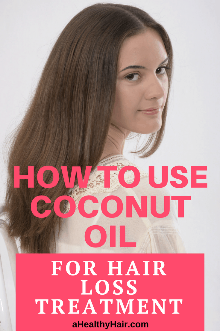 How To Use Coconut Oil For Hair Loss Treatment