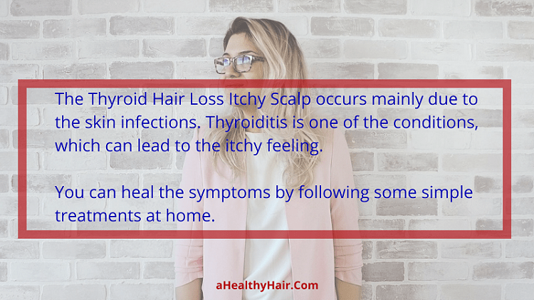 Thyroid Hair Loss Itchy Scalp
