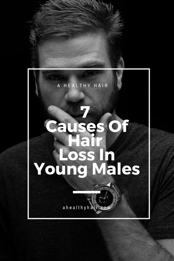 Causes Of Hair Loss In Young Men