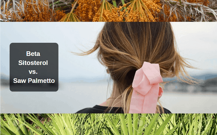 Beta Sitosterol vs. Saw Palmetto