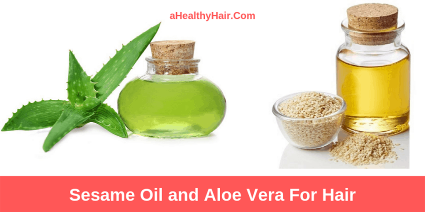 Sesame Oil and Aloe Vera For Hair